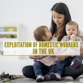 Exploitation of Domestic Workers in the UK