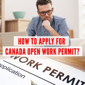 How to apply for Canada Open work permi 500