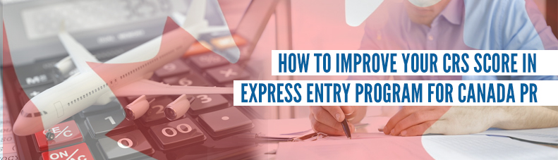 How-to-improve-your-CRS-score-in-Express-Entry-Program-for-CAnada-PR