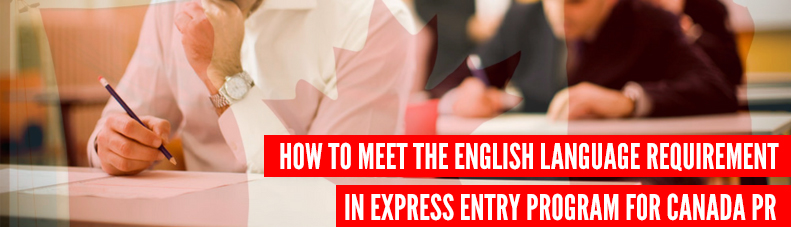 How-to-meet-the-English-language-requirement-for-Canada-Express-Entry-Rules-program