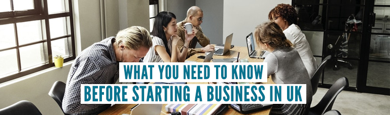What-you-need-to-know-before-starting-a-business-in-UK