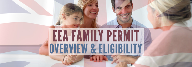 EEA Family Permit Overview and Eligibility