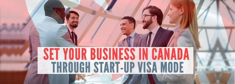 Set-your-business-in-Canada-through-Start-up-Visa-Mode