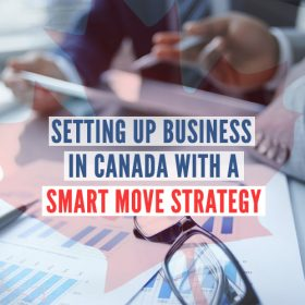 Setting-up-business-in-Canada-with-a-Smart-Move-Strategy-500