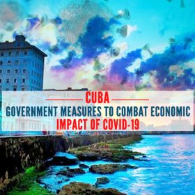 Upades of Covid-19 in Cuba & Government measures