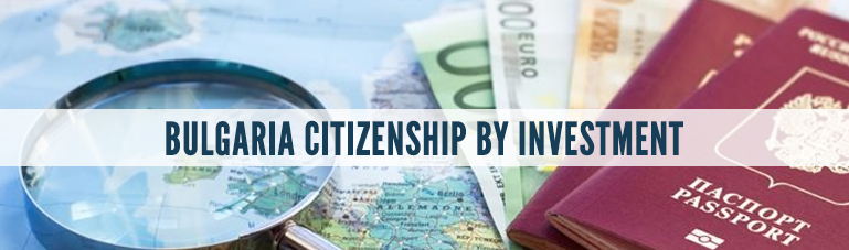 Bulgaria Citizenship by Investment